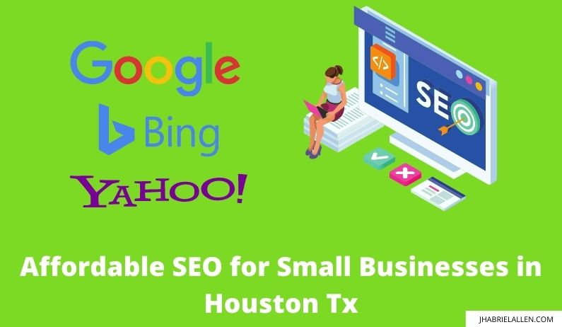 Best Affordable SEO for Small Businesses in Houston Tx