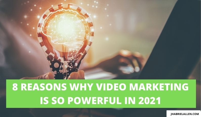 Why Video Marketing Is So Powerful