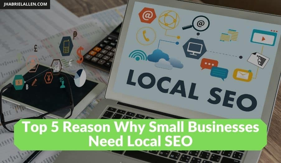 why Small Businesses Need Local SEO.jpg